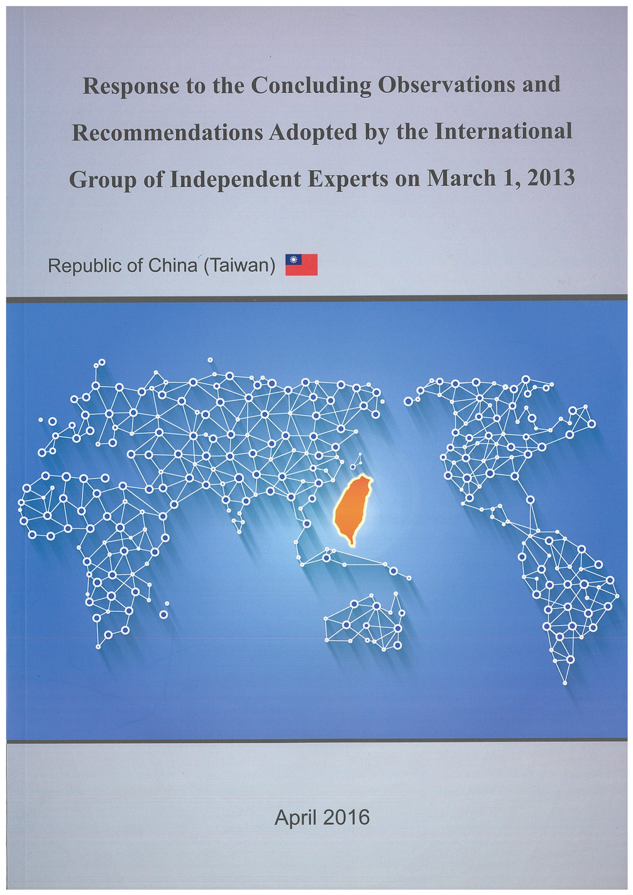 Response to the Concluding Observations and Recommendations Adopted by the International Group of Independent Experts for the Initial State Reports under the International Covenant on Civil and Politi